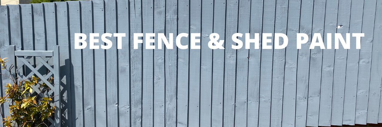 Best Fence & Shed Paint